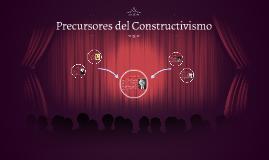 Precursores del Constructivismo