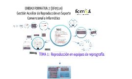 Copy of Tema 1. Reproducción en equipos de reprografía