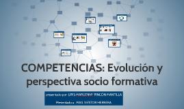competencias: evolución y prespectiva socio formativa