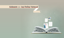 Kabanata 33: Ang Huling Matuwid