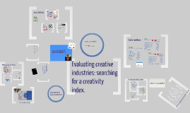 Evaluating creative industries: searching for a creativity index.