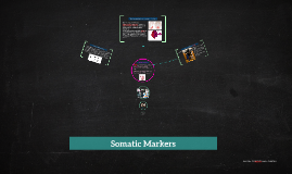 Somatic Markers