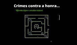 Crimes Contra a Honra!