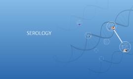 SEROLOGY