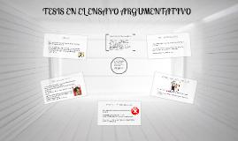 Copy of TESIS EN EL ENSAYO ARGUMENTATIVO