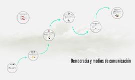 Democracia y edios de comunicción