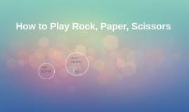 Rock Paper Scissors How To