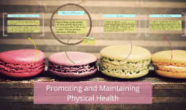 Promoting and Maintaining Physical Health