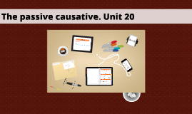 Copy of Copy of The passive causative