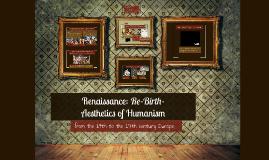 Renaissance: Re-Birth-