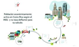 Copy of Población economicamente activa en Costa Rica según el INEC