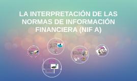 Copy of La interpretación de las normas de información financiera