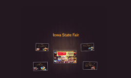 Copy of Pros and Cons of the Iowa State Fair