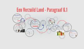 Een Verzuild Land - Paragraaf 6.1