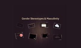 Gender Perceptions: Masculinity