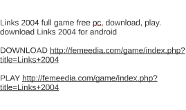 Links 2004 full game free pc, download, play. download Links