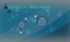 CAPAS Y MASCARAS