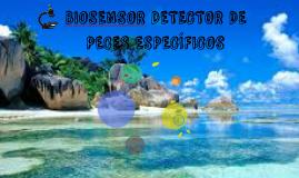 BIOSENSOR DEECTOR DE PECES ESPECÍFICOS