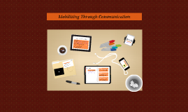 Mobilizing Through Communication
