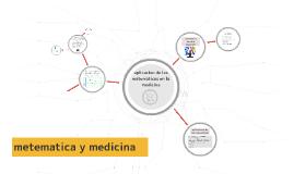 Copy of aplicacion de las matematicas en la medicina