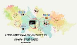 Developmental Milestones in Down Syndrome
