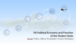 11B Political Economy and Function of the Modern State