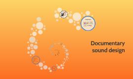Documentary sound design