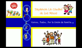 Bayamon La ciudad de los Niños