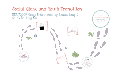 Copy of social class and youth transition