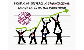 MODELO DE DESARROLLO ORGANIZACIÓNAL BASADO