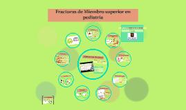 Fracturas de miembro superior en pediatría