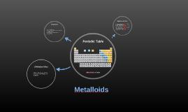 Metalloid