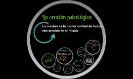 Copy of La oración psicológica