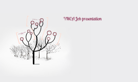 Ymca Job presentation