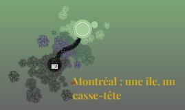Montréal : une île, un casse-tête