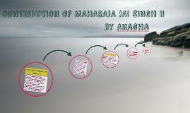 CONTRIBUTION OF MAHARAJA JAI SINGH II