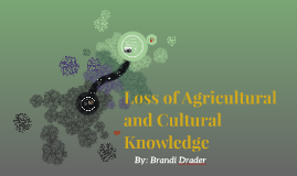 Loss of Agricultural and Cultural Knowledge
