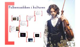 Folkemusikken i kulturen