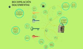 Copy of RECOPILACIÓN DOCUMENTAL