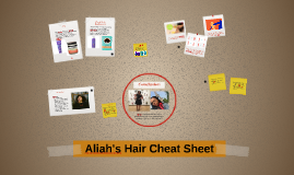 Aliah's Hair Cheat Sheet