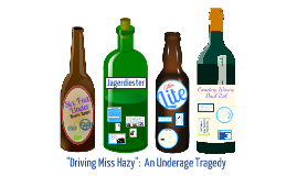 """Driving Miss Hazy"": An Underage Tragedy"