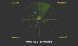 Work-out Schedule