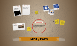 MUP y PAPS