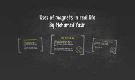 Uses of magnets in real life