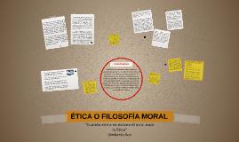 ÉTICA O FILOSOFÍA MORAL