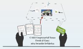 CASO Empresarial Tesco Fresh & Easy: