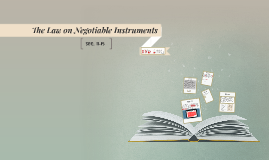 The Law on Negotiable Instrument