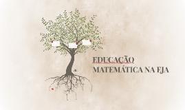 EDUCAÇÃO MATEMÁTICA NA EJA