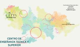 CENTRO DE ENSEÑANZA TECNICA Y SUPERIOR