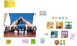 Copy of EL ALBACEAZGO